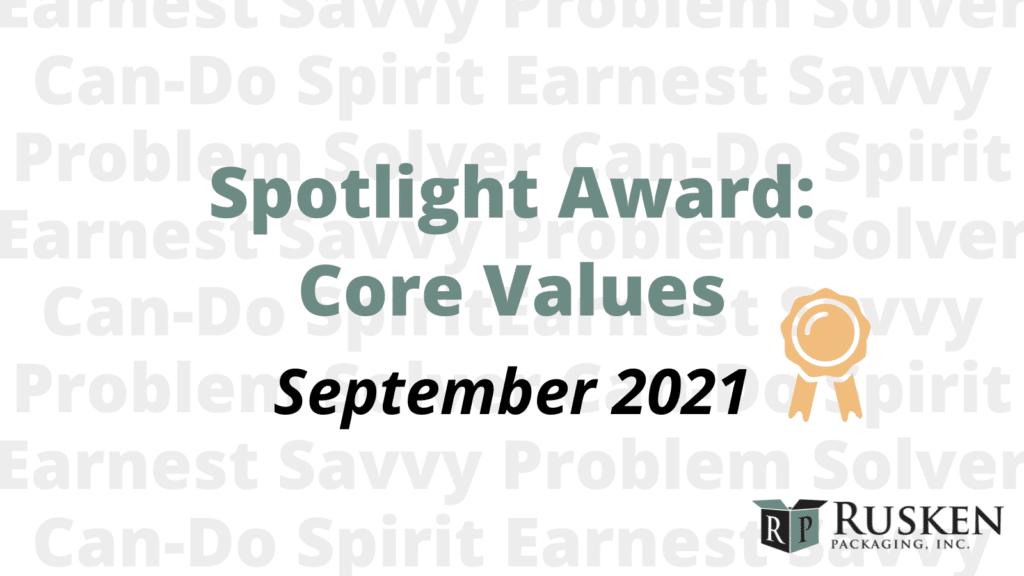 September 2021 Spotlight Award: Core Values