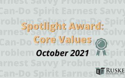October 2021 Spotlight Award: Core Values